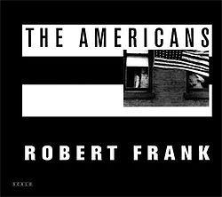 The Americans: Robert Frank; Jack