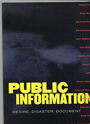 Public Information (1881616452) by Garrels, Gary; Lewis, Jim; Solomon-Godeau, Abigail