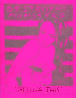 Destroy All Monsters Geisha This (true first edition): Loren, Cary (Destroy All Monstres)