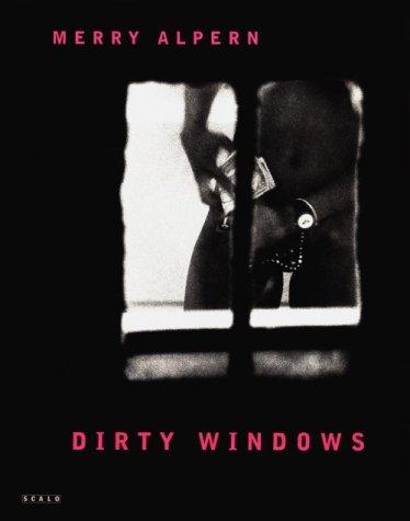 9781881616580: Merry Alpern Dirty Windows