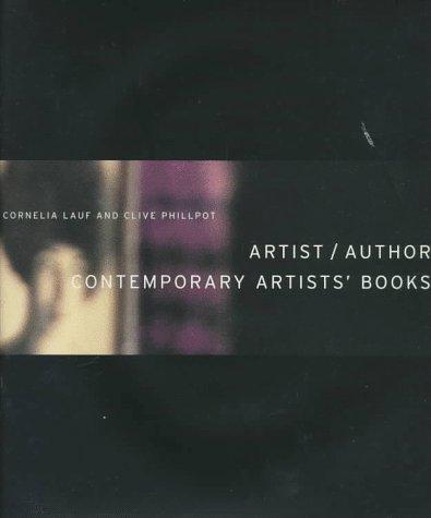 9781881616948: Artist/Author: Contemporary Artists' Books