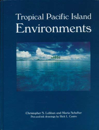 9781881629047: Tropical Pacific Island Environments