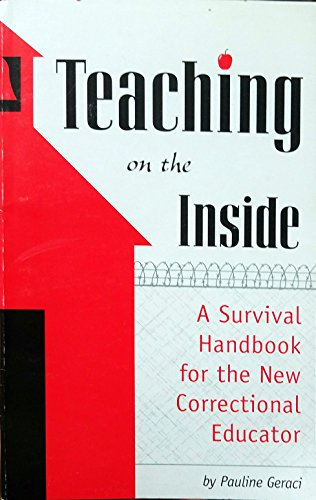 9781881639794: Teaching on the Inside: A Survival Handbook for the New Correctional Educator