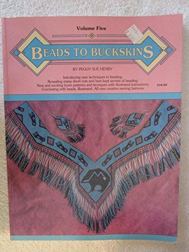 9781881646006: Beads to Buckskins, Vol. 5