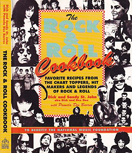The Rock and Roll Cookbook: Favorite Recipes: Dick St John
