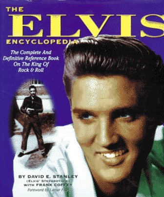 9781881649243: The Elvis Encyclopedia