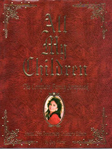 9781881649458: All My Children: The Complete Family Scrapbook