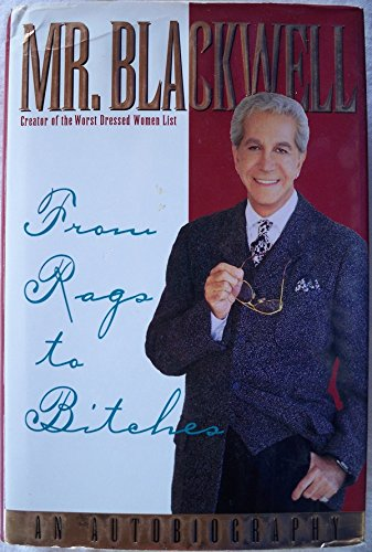 From Rags to Bitches; Signed + Photo. *: Blackwell, MR. ; Patterson, Vernon