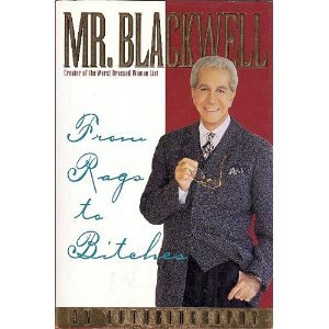 From Rags to Bitches: An Autobiography: Mr. Blackwell, Vernon