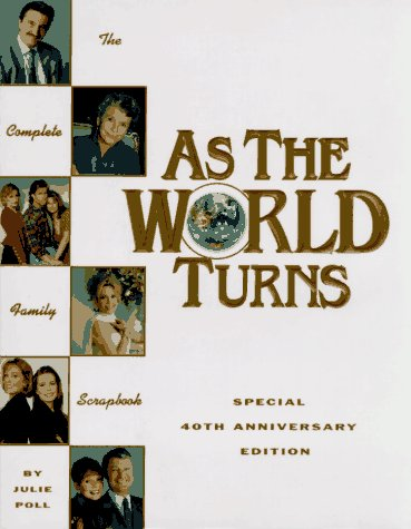 As the World Turns: The Complete Family Scrapbook: Poll, Julie