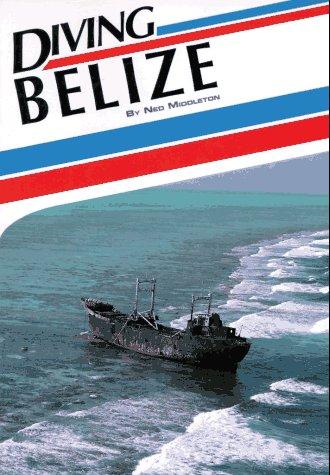 9781881652014: Diving Belize