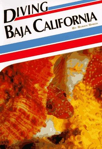 9781881652052: Diving Baja California (Aqua Quest Diving Series)