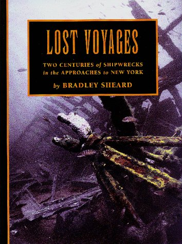 9781881652175: Lost Voyages: Two Centuries of Shipwrecks in the Approaches to New York