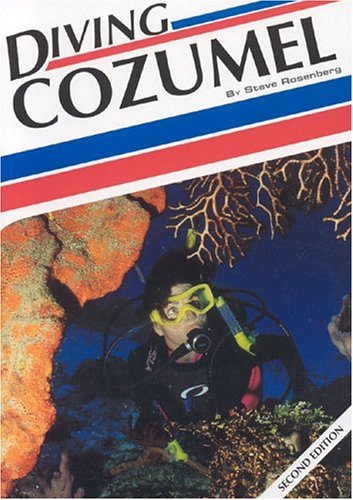 9781881652311: Diving Cozumel (Aqua Quest Diving)