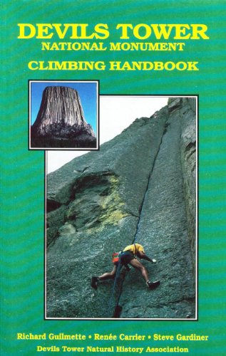 Devils Tower National Monument Climbing Handbook