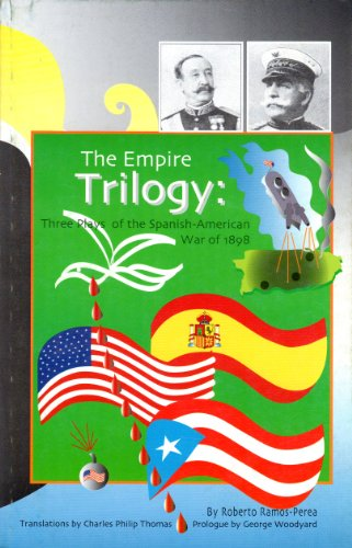9781881702122: The Empire Trilogy: Three Plays of the Spanish American War of 1898