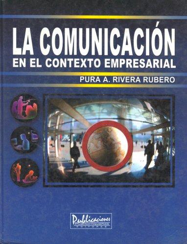 9781881713265: La Comunicacion en el Contexto Empresarial