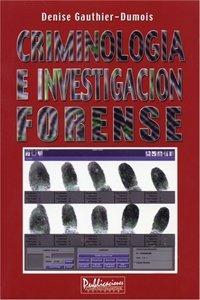 9781881713647: Criminologia E Investigacion Forense