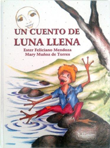 9781881713760: Un Cuento De Luna Llena