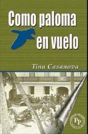 9781881713913: Como Paloma en Vuelo