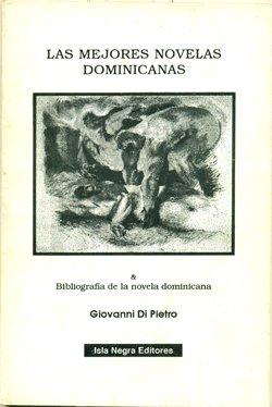 9781881715153: Las mejores novelas dominicanas ;: & Bibliografía de la novela dominicana (Visiones y cegueras) (Spanish Edition)
