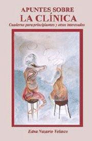 9781881720492: Apuntes sobre la clínica: cuadernos para principiantes y otros interesados