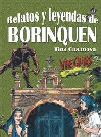 Relatos y leyendas de Borinquen: Tina Casanova