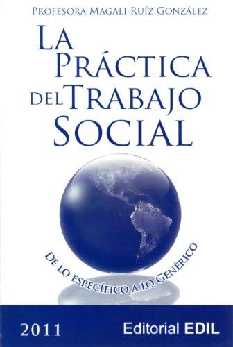 9781881725596: La prßctica del Trabajo Social: de lo espec?fico a lo gen?rico