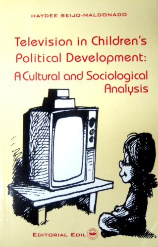 9781881725619: Television in Children's Political Development: A Cultural and Sociological Analysis