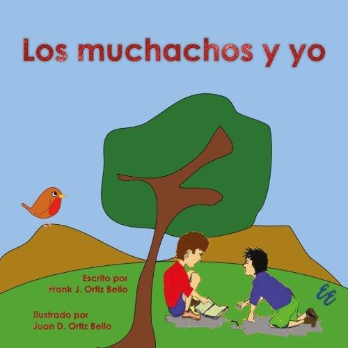 9781881741596: Los muchachos y yo (Spanish Edition)