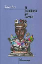 El Presidiario y el coronel/ The Prisinor: Richard Price