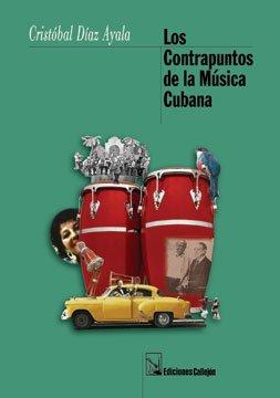9781881748489: Los Contrapuntos de la Musica Cubana