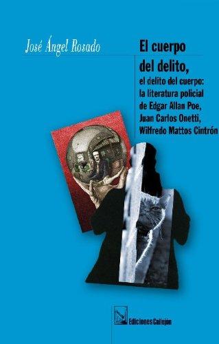 9781881748892: El Cuerpo Del Delito, El Delito Del Cuerpo / Body of Evidence, The Body of Crime (Spanish Edition)