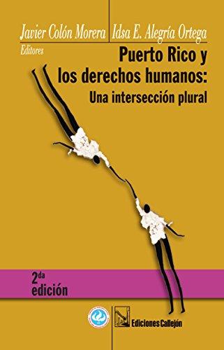 9781881748984: Puerto Rico y los derechos humanos / Puerto Rico and Human Rights: Una intersección plural / A Plural Intersection (Spanish Edition)