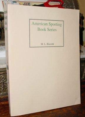 American Sporting Books Series 9781881755050   All significant American sporting book series as well as publishers that produced sporting books exclusively are discussed. Each chapter provides a brief history of a specific company and pertinent bibliographic descriptions of each title they produced.
