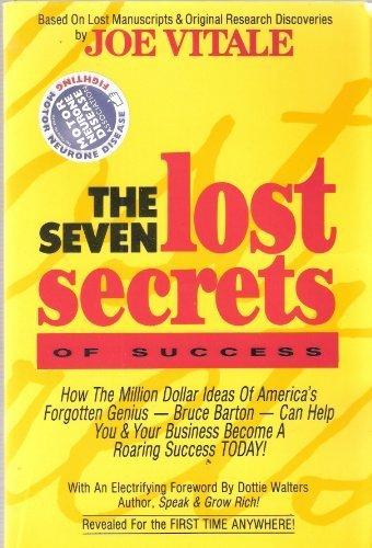 9781881760009: The Seven Lost Secrets of Success