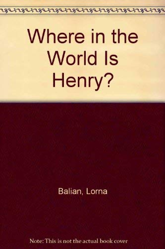 9781881772279: Where in the World Is Henry?