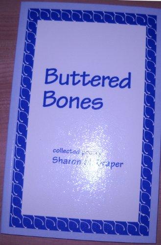 Buttered Bones (signed): Draper, Sharon M.