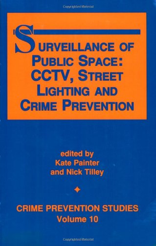 9781881798224: Surveillance of Public Space: Cctv, Street Lighting and Crime Prevention