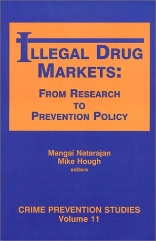 9781881798255: Illegal Drug Markets: From Research to Prevention Policy (Crime (Crime Prevention Studies)