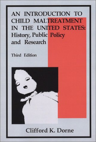 9781881798392: An Introduction to Child Maltreatment in the United States: History, Public Policy and Research (3rd Edition)
