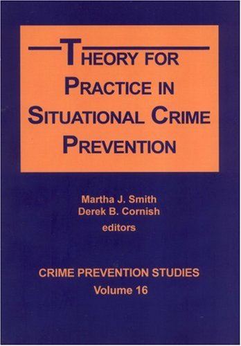 9781881798446: Theory for Practice in Situational Crime Prevention (Crimek Prevention Studies Vol. 16)