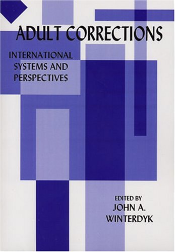 9781881798507: Adult Corrections: International Systems and Perspectives