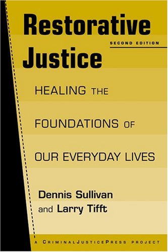 9781881798637: Restorative Justice: Healing the Foundations of Our Everyday Lives (Criminal Justice Press Project)