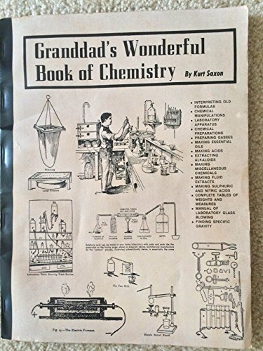Granddads Wonderful Book of Chemistry: Saxon, Kurt