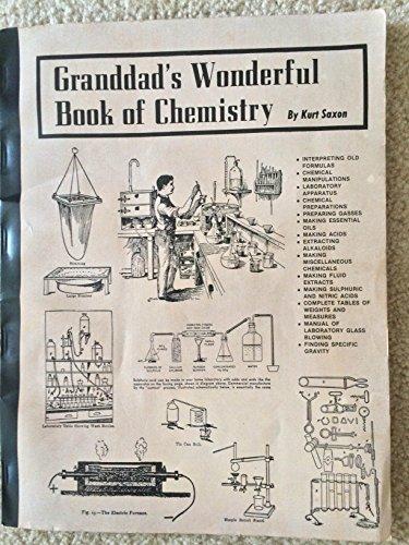 Granddads Wonderful Book of Chemistry: Kurt Saxon