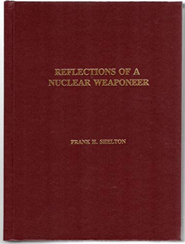 9781881816027: Reflections of a Nuclear Weaponeer