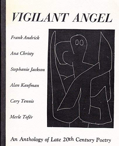 9781881822059: Vigilant Angel: An Anthology of Late 20th Century Poetry