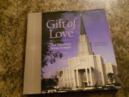 Gift of Love, The Houston Texas Temple