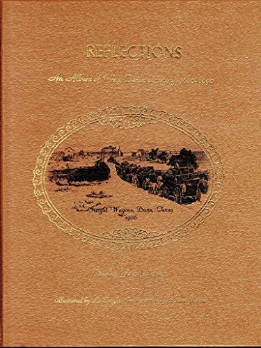 9781881825357: Reflections: An Album of West Texas History (1890-1990)
